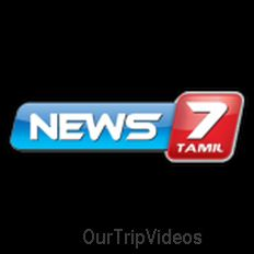 News7 Tamil - Online News TV - 4000 views